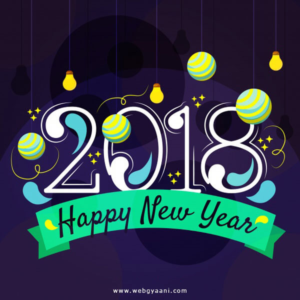 30 Happy New Year 2018 Wishes,Greetings,Wallpapers & Photos Download
