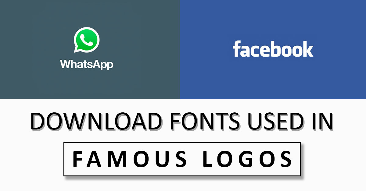 Download Fonts Used In Big Brands Logos